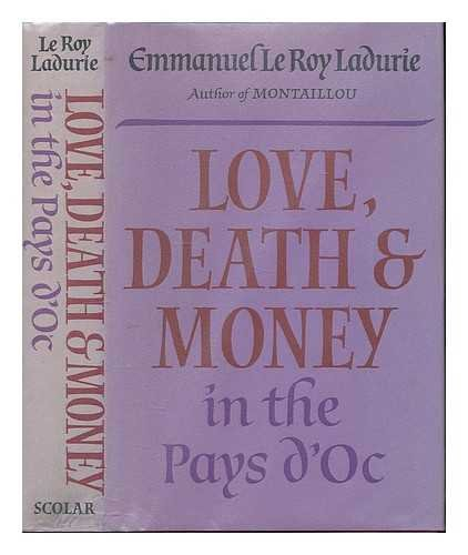9780859676557: Love, Death and Money in the Pays d'Oc