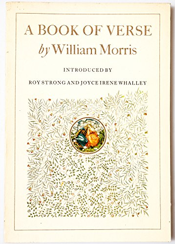 A Book of Verse A Facsimile of the Manuscript Written in 1870 by William Morris - Morris, William