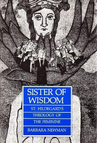 9780859677370: Sister of Wisdom: St.Hildegard of Bingen's Theology of the Feminine