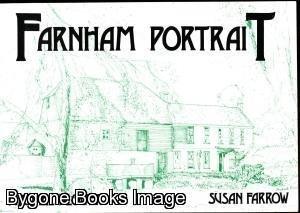 Farnham Portrait: Based on the Farnham Herald: Farrow, Susan