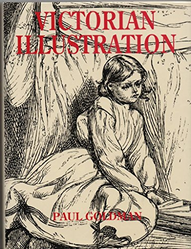 Victorian Illustration: The Pre-Raphaelites, the Idyllic School: Paul Goldman