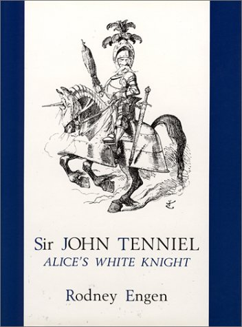 9780859678728: Sir John Tenniel: Alice's White Knight