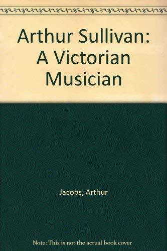 9780859679053: Arthur Sullivan: A Victorian Musician