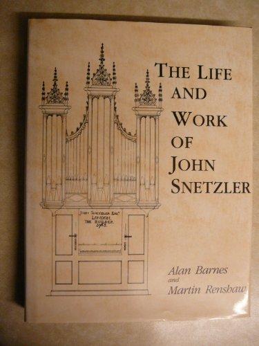 9780859679329: The Life and Work of John Snetzler
