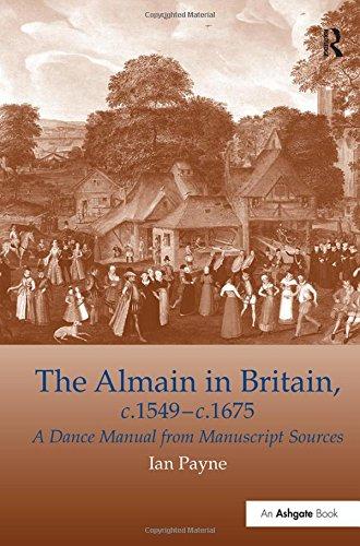 9780859679657: The Almain in Britain, c.1549-c.1675: A Dance Manual from Manuscript Sources