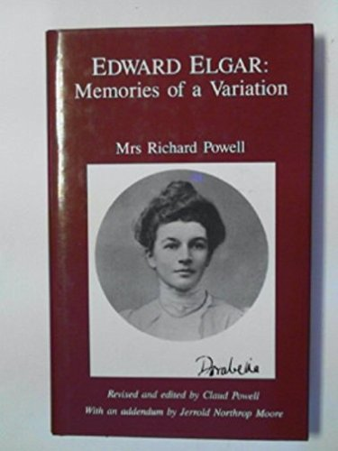 Edward Elgar: Memories of a Variation Powell, Richard and Powell, Claud