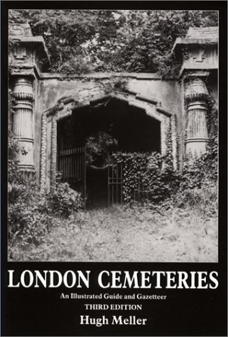9780859679978: London Cemeteries: An Illustrated Guide and Gazetteer