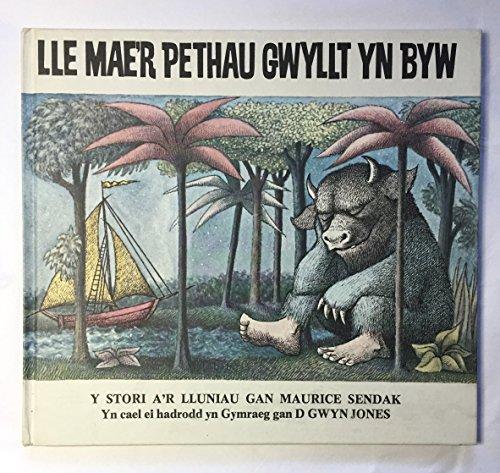 Lle Mae r Pethau Gwyllt yn Byw.: Maurice Sendak. Translated