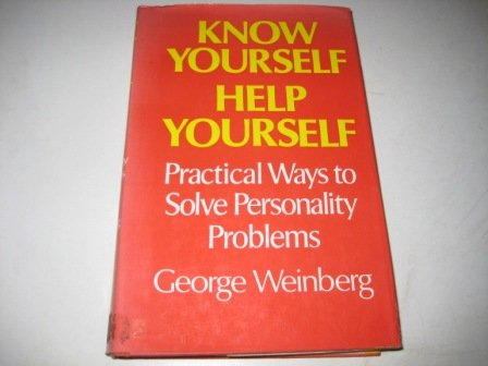 9780859690621: Know Yourself, Help Yourself