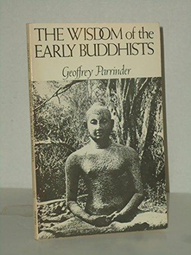 9780859691055: Wisdom of the Early Buddhists