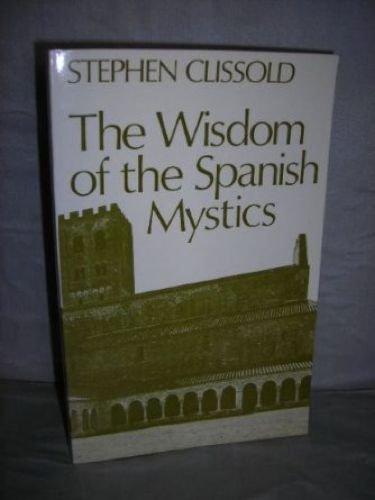 9780859691062: Wisdom of the Spanish Mystics