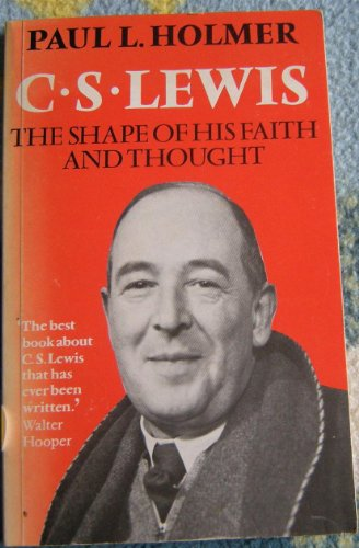 9780859691154: C.S.Lewis: The Shape of His Faith and Thought