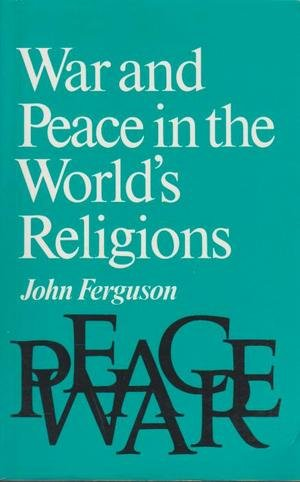 9780859691239: War and Peace in the World's Religions