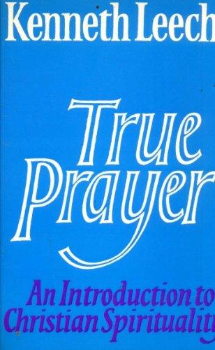 9780859692557: True Prayer: An Introduction to Christian Spirituality