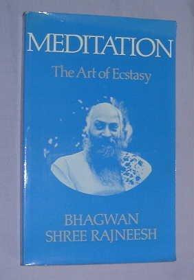 9780859692984: Meditation: The Art of Ecstasy