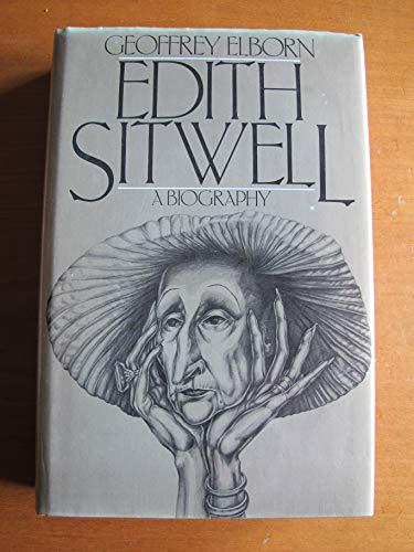 Edith Sitwell: A Biography: Elborn, Geoffrey