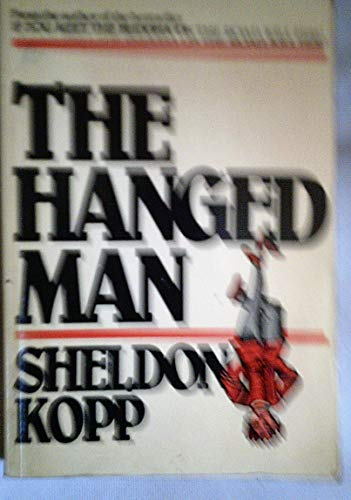Hanged Man: Psychotherapy and the Forces of Darkness (9780859693349) by Kopp, Sheldon
