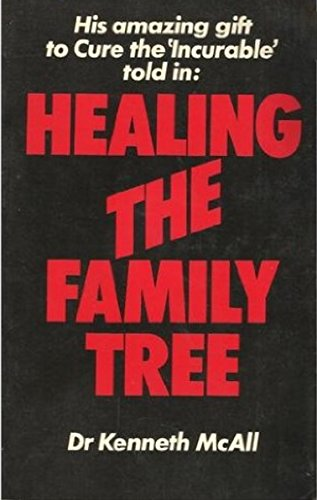 Healing the Family Tree: McAll, Kenneth
