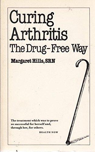 9780859694490: Curing Arthritis: The Drug-free Way