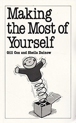 Making the Most of Yourself: Gill Cox and Sheila Dainow