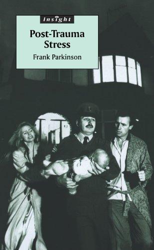 Post-Trauma Stress: Parkinson, Frank