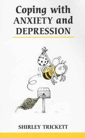 9780859697620: Coping with Anxiety and Depression (Overcoming Common Problems)