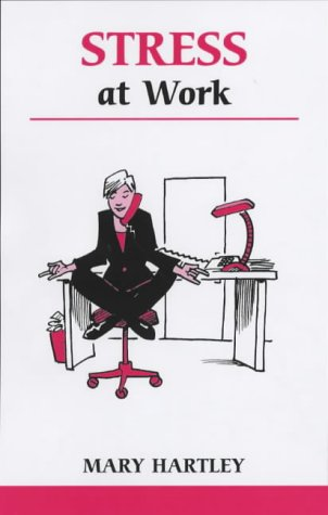 9780859698580: Stress At Work: A Workbook to Help You Take Control of Work-Related Stress (Overcoming Common Problems)