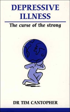 9780859698962: Depressive Illness: The Curse of the Strong (Overcoming Common Problems)
