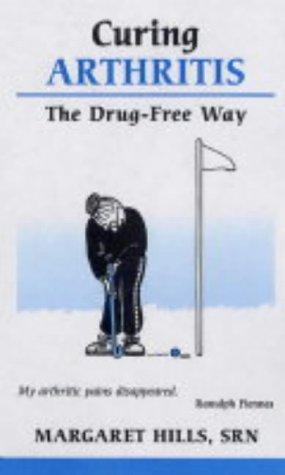 9780859699136: Curing Arthritis the Drug-free Way