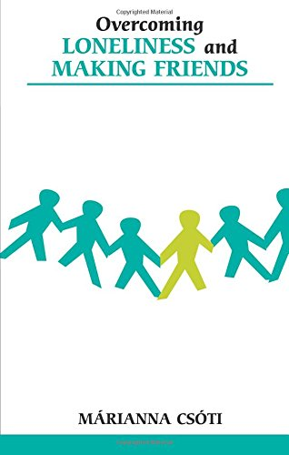 9780859699594: Overcoming Loneliness And Making Friends (Overcoming Common Problems)