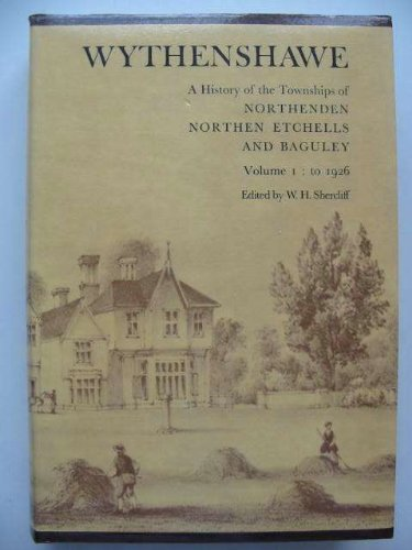 wythenshawe - A History of the Townships of Northenden, Northen Etchells and Baguley