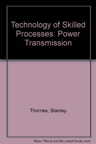 Technology of Skilled Processes (9780859730273) by [???]
