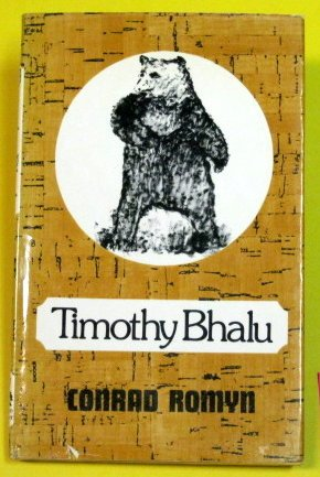 Timothy Bhalu (FINE COPY OF SCARCE HARDBACK FIRST EDITION, FIRST PRINTING SIGNED BY THE AUTHOR)