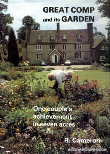 9780859741002: Great Comp and Its Garden: One Couple's Achievement in Seven Acres