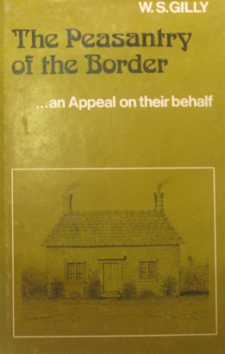 Peasantry of the Border: An Appeal on Their Behalf