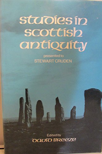 9780859760751: Studies in Scottish Antiquity