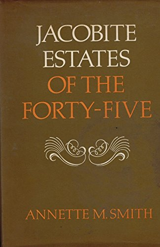 9780859760799: Jacobite Estates of the Forty-Five