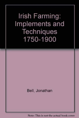 9780859761642: Irish Farming: Implements and Techniques 1750-1900