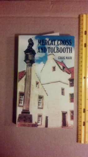 9780859761963: Mercat Cross and Tolbooth