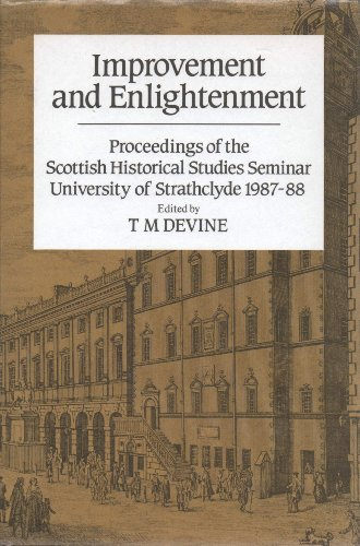 Improvement and Enlightenment : Proceedings of the Scottish Historical Studies Seminar, University ...