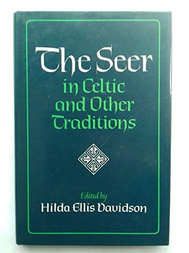 The Seer: In Celtic and Other Traditions: Davidson, Hilda Ellis