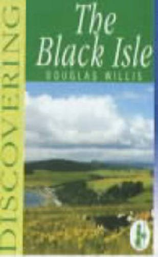 9780859762632: Discovering the Black Isle