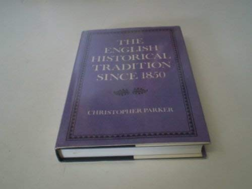9780859762939: The English Historical Tradition Since 1850