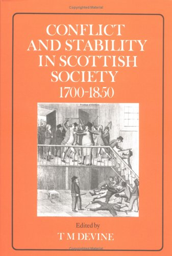 9780859762960: Conflict and Stability in Scottish Society, 1700-1850