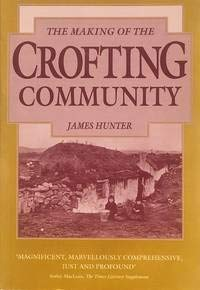 9780859764063: The Making of the Crofting Community