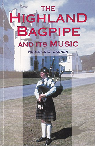 9780859764162: The Highland Bagpipe and Its Music
