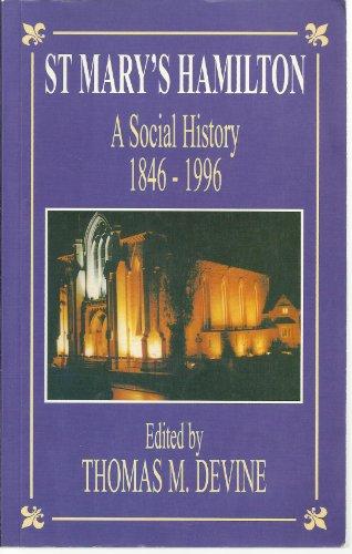 9780859764292: St. Mary's Hamilton: A Social History, 1846-1996