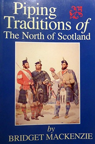 9780859764766: Piping Traditions of the North of Scotland