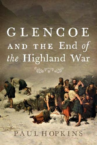 9780859764902: Glencoe and the End of the Highland War