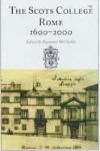 9780859765244: The Scots College, Rome, 1600-2000